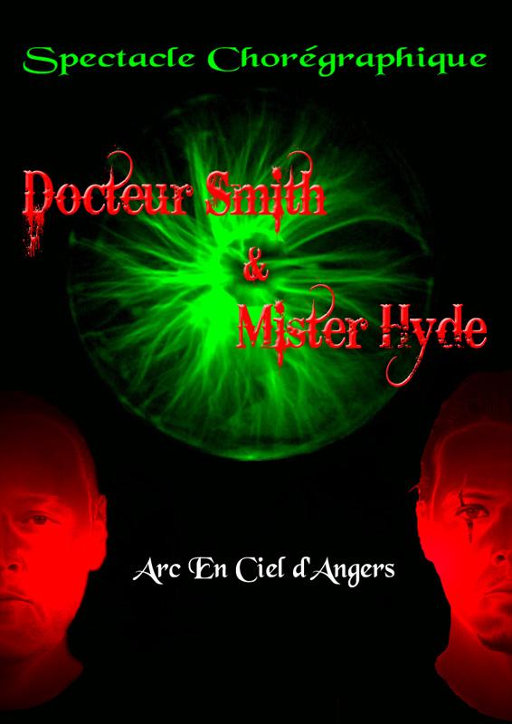 Docteur Smith & Mister Hyde (2009)